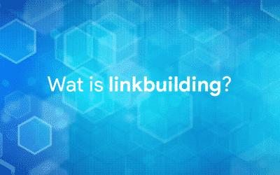 Wat is linkbuilding?